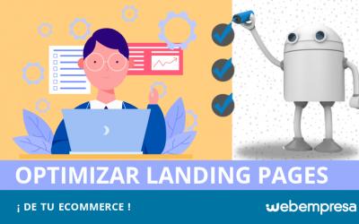 Cómo optimizar landing pages de tu eCommerce