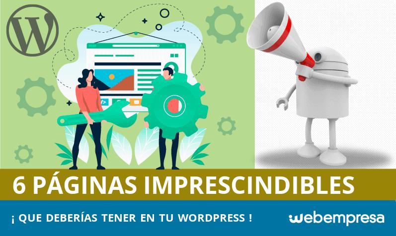 Las 6 páginas imprescindibles en WordPress