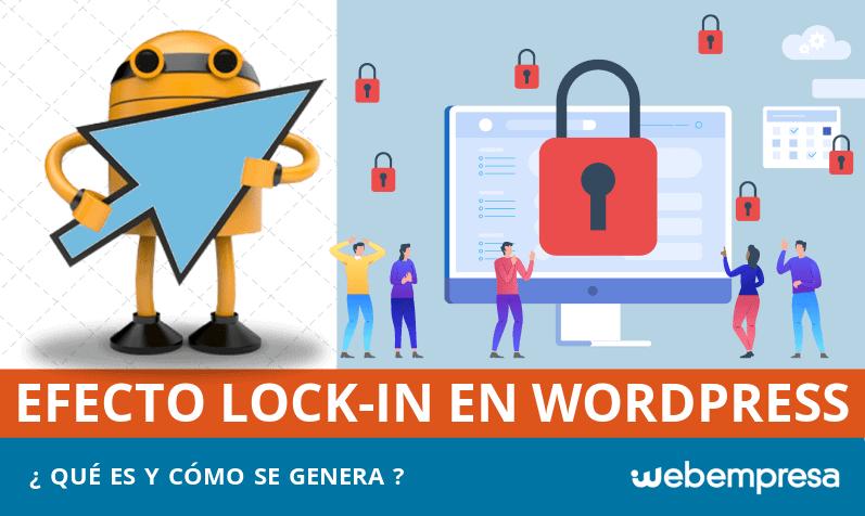 Efecto Lock-in en WordPress