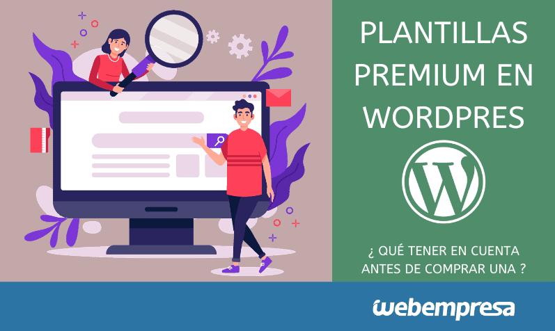 Plantillas Premium en WordPress: ¿qué tener en cuenta?