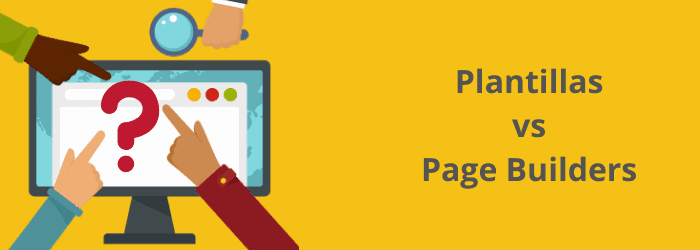 Plantillas Premium en WordPress: Plantillas vs Page Builders