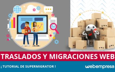 Trasladar una Web con SuperMigrator, ¡tutorial!