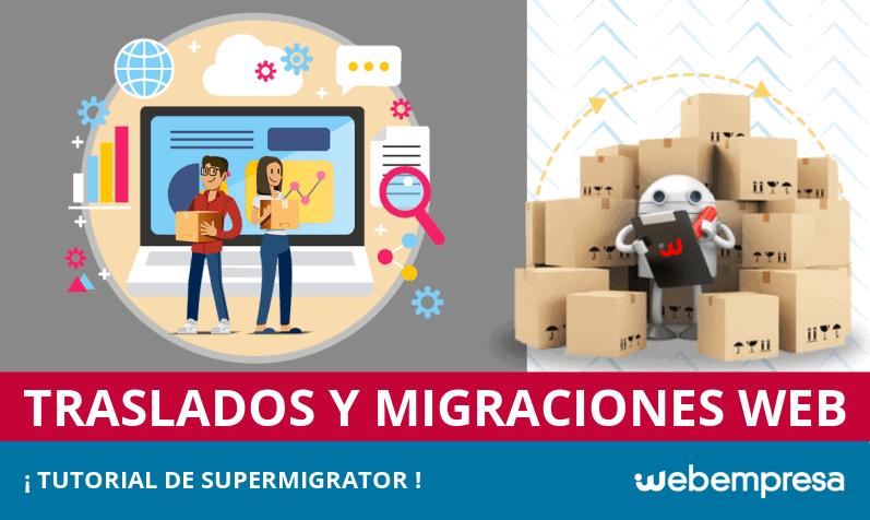 Cómo trasladar una Web sin complicaciones: SuperMigrator