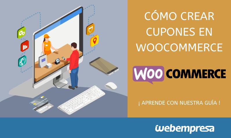 Guía para crear cupones en WooCommerce