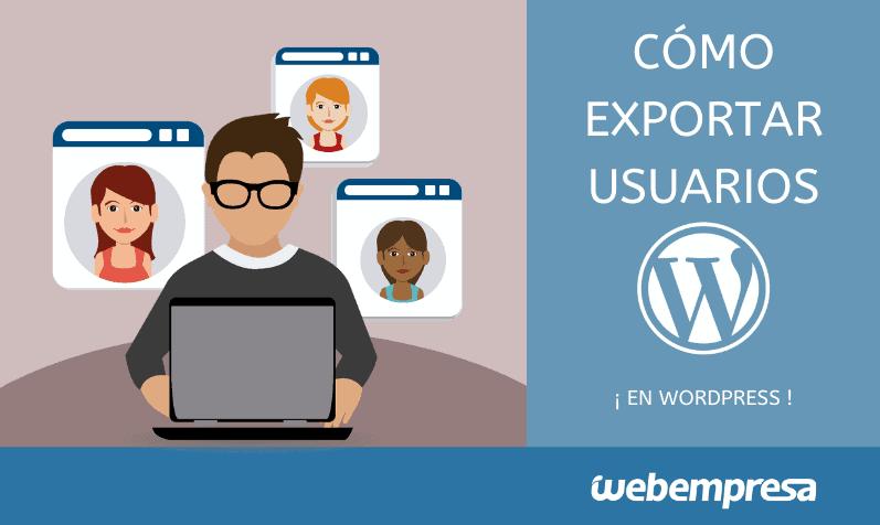 Como exportar e importar usuarios en WordPress