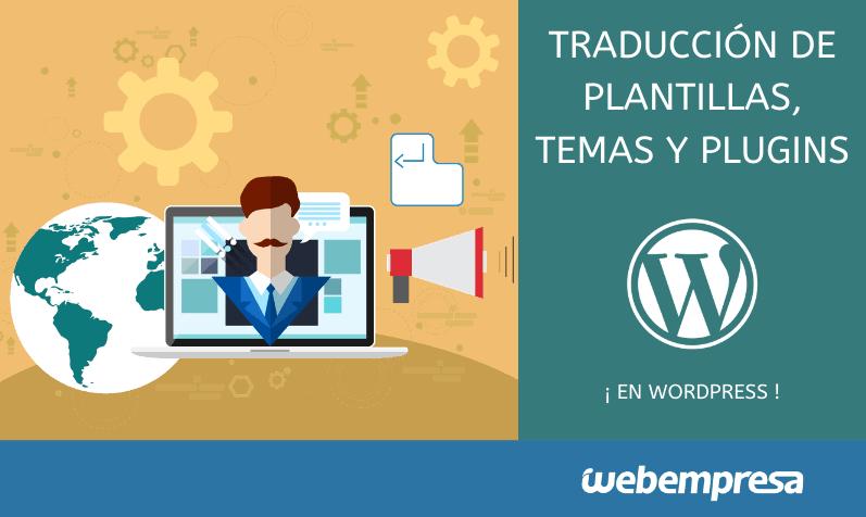 Traducción de plantillas, temas y plugins en WordPress