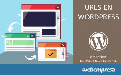 8 modos de redirigir una URL en WordPress
