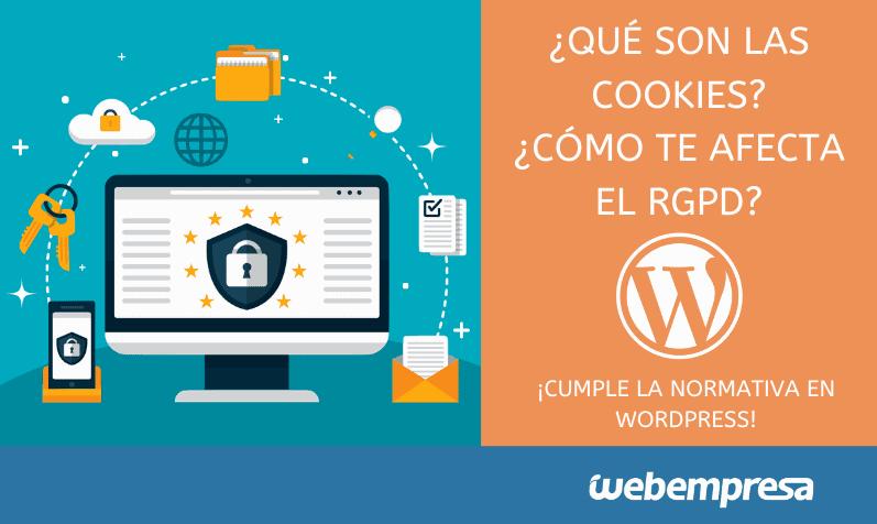 ¿Qué son las cookies? ¿Cómo afecta en tu web el RGPD?