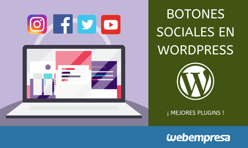 Mejores plugins para añadir botones sociales en WordPress