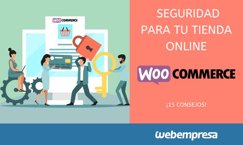 Consejos de seguridad para tiendas WooCommerce