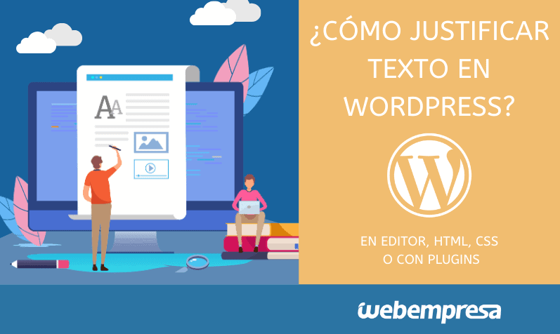Justificar texto en WordPress en posts y entradas
