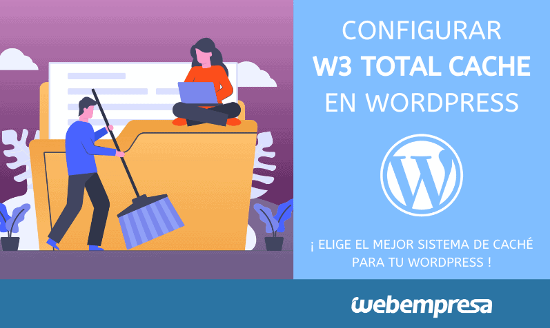 Configurar W3 Total Cache en WordPress