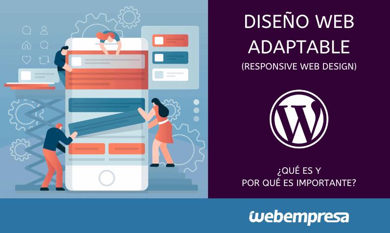 Diseño web adaptable, ¿Qué es y por qué es importante?