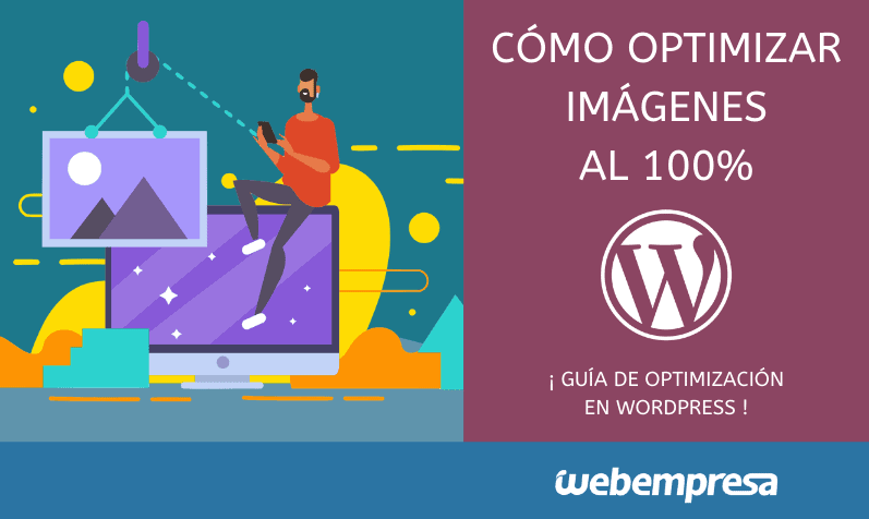 como optimizar imágenes WordPress
