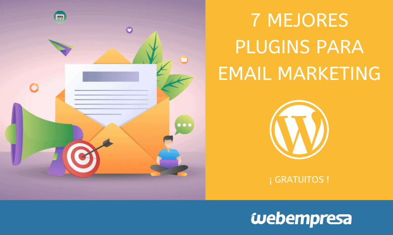 7 mejores plugins de WordPress para Email Marketing