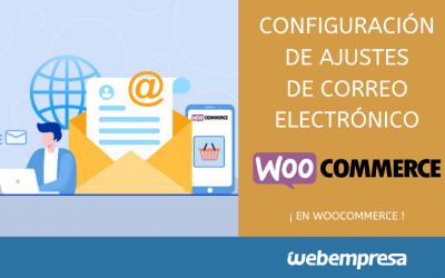 Configuración de ajustes de correo electrónico en WooCommerce