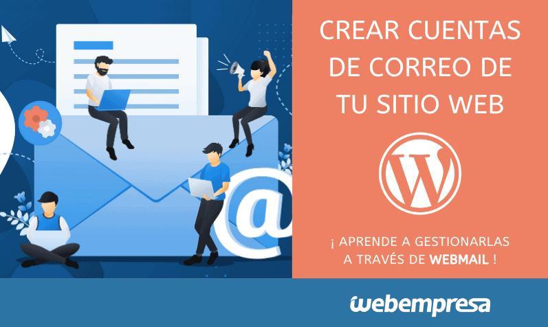 Crear cuentas de Webmail y cómo entrar