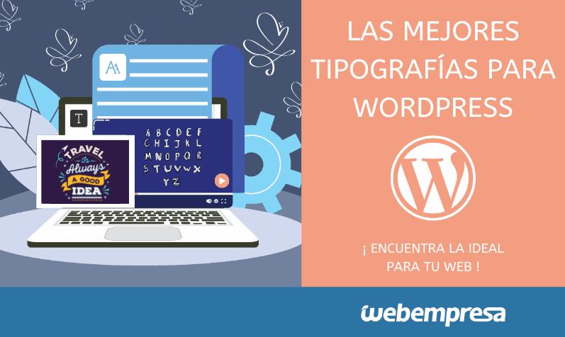 Mejores tipografías para WordPress