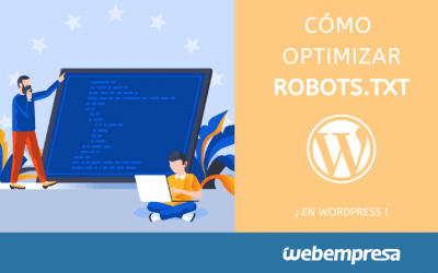 Crear y optimizar Robots.txt en WordPress – La Mejor Guía
