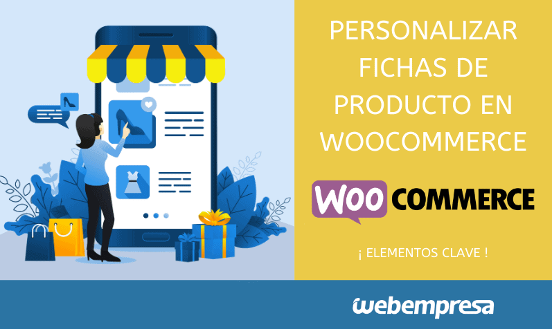 Personalizar páginas y fichas de producto en WooCommerce