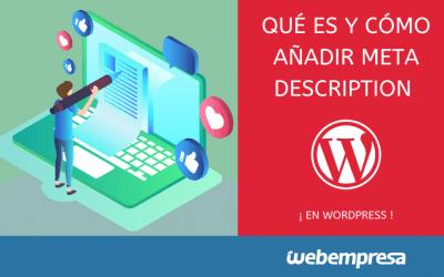 Qué es y cómo añadir Meta Description en WordPress