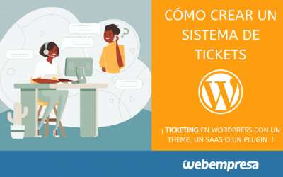Cómo crear un sistema de tickets en WordPress