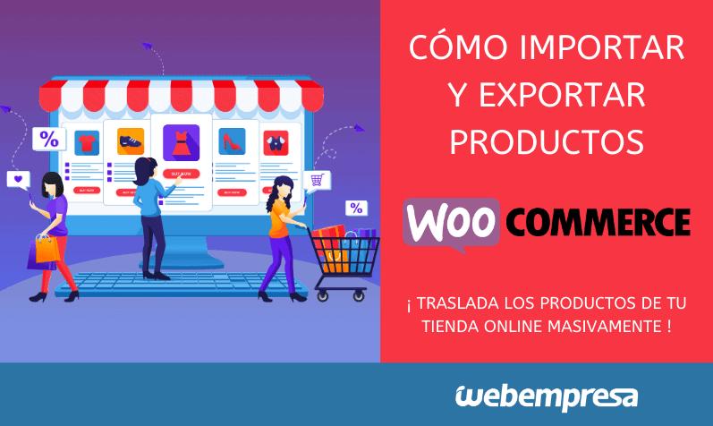 Como importar y exportar productos en WooCommerce