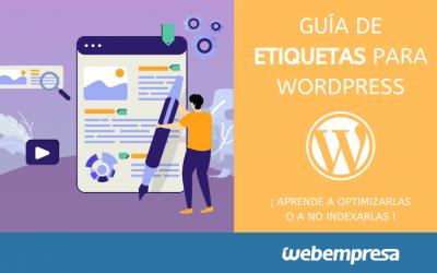 Etiquetas en WordPress, Qué son y cómo usarlas