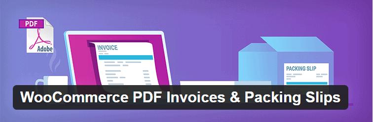 Plugin WooCommerce PDF Invoices Packing Slips