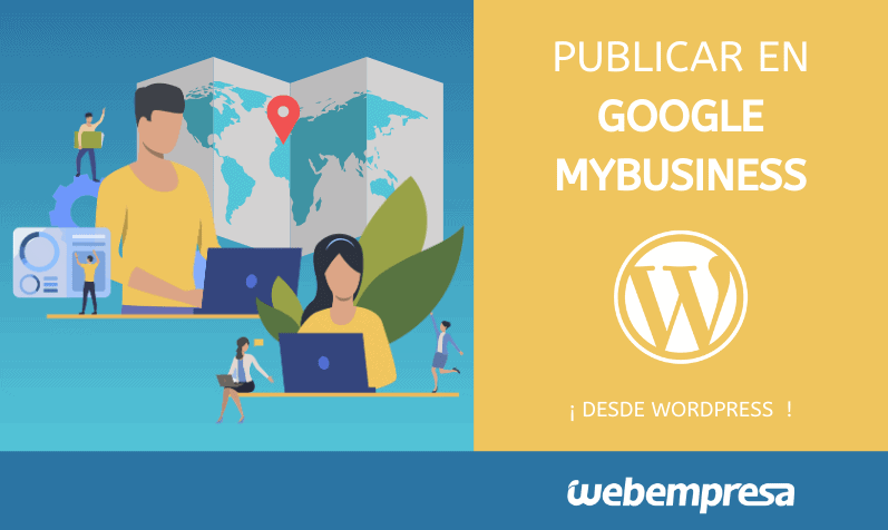 Publicar en Google MyBusiness desde WordPress