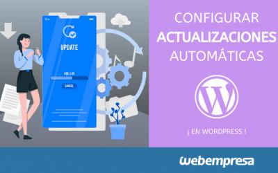 ¿No quieres que WordPress se actualice automáticamente? ¡desactivalo!