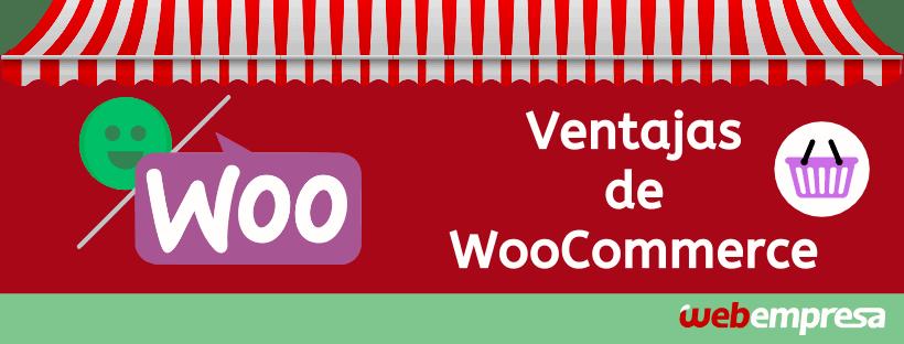 Ventajas WooCommerce