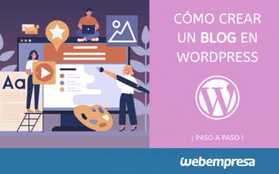 Cómo crear un blog en WordPress (2020)