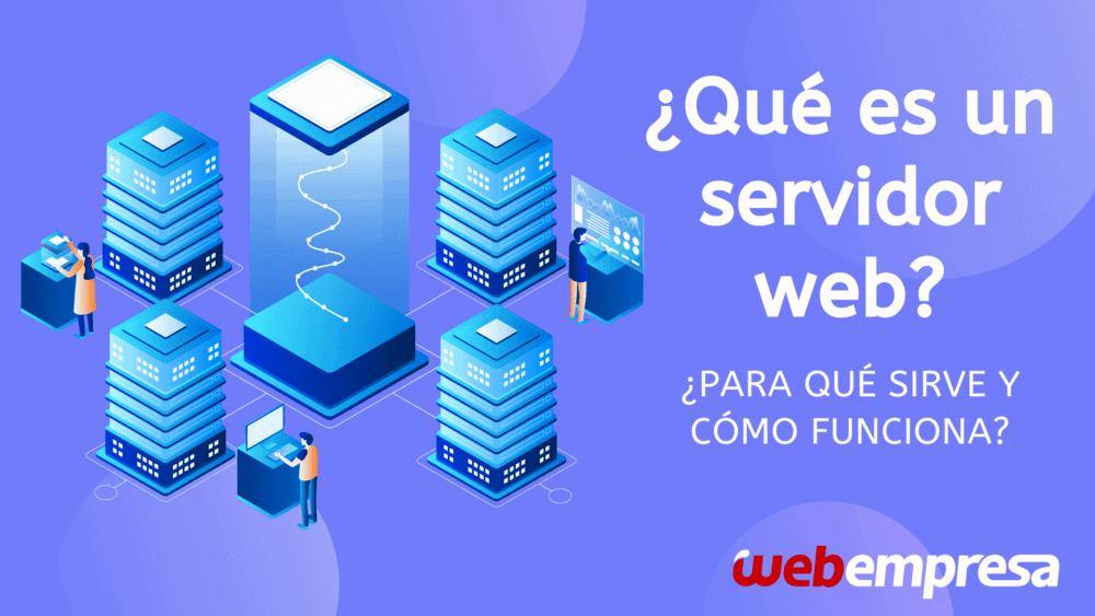 Para qué sirve un servidor Web