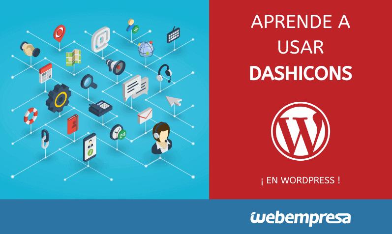Aprende a usar Dashicons para WordPress