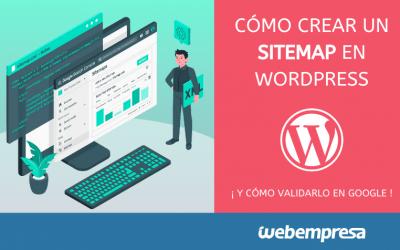Crear un sitemap en WordPress y enviarlo a Google