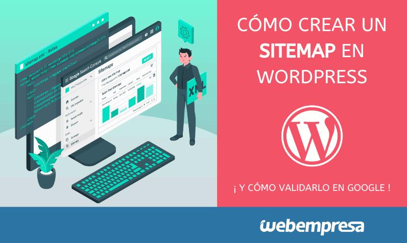 Crear un sitemap en WordPress y validarlo en Google
