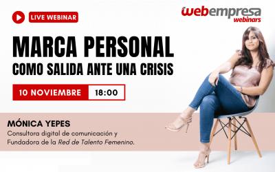 2# Webinar con Mónica Yepes: Marca Personal como salida a una crisis