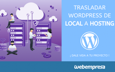 Migrar WordPress de local (localhost) al Hosting