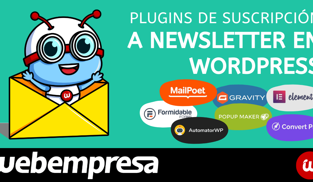 Mejores plugins de suscripción a Newsletter en WordPress