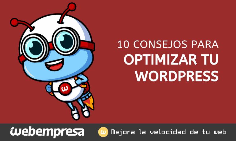 Optimizar WordPress para que tu Web cargue más rápido