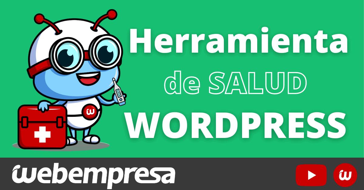 Herramienta de Salud del Sitio WordPress
