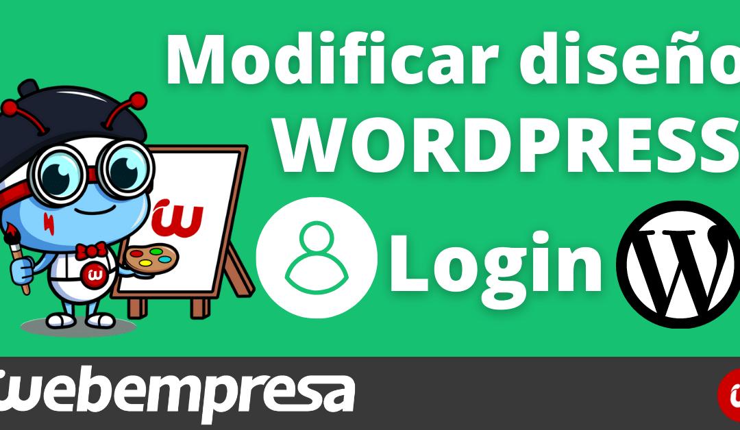 Cómo personalizar la pantalla login en WordPress